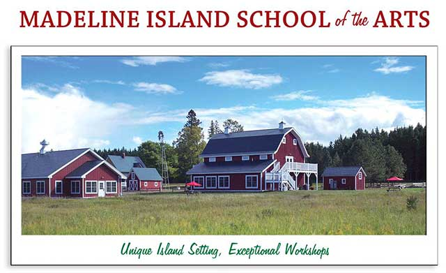 The Madeline Island School of the Arts